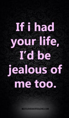 Top 33 Jealousy Quotes Inspiring Sayings Quotes Jealousy Quotes