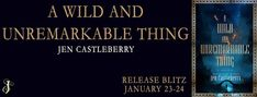 Abibliophobia Anonymous                 Book Reviews: **RELEASE BLITZ**  A Wild And Unremarkable Thing b...
