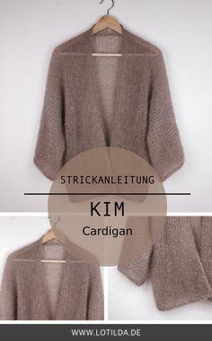 Strickanleitung KIM Cardigan - Luftige Sommer Strickjacke stricken • LOTILDA