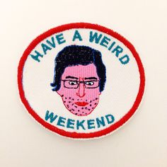 Louis theroux have a weird weekend iron on patch by jesswarbyshop Pin And Patches, Iron On Patches, Bad Cats, Bad Kitty, Stay Weird, Patch Design, Embroidery Patches, Weird And Wonderful, Graphic Shirts