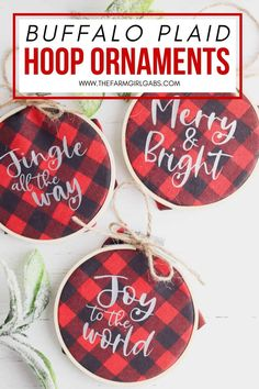 Homemade Christmas ornaments add a special touch to your tree. Add a farmhouse flair and make some Buffalo Plaid Hoop Ornaments. It's an easy Cricut Christmas craft. The DIY Christmas ornaments are easy to make and great to give. These embroidery hoop ornaments make a great DIY Christmas gift idea.