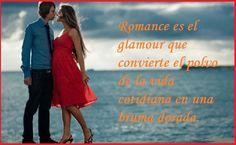 Para leer declaraciones de amor lindas, visitanos en www.mensajesparamiamor.com #imagenesdeamor #poemasdeamor #mensajesdeamor #lindosmensajes #frasesdeamor #declaraciondeamor #amor #love #instalove #instafotos #lindosmensajes #teamo #loveyou, #cute, #instagram, #teamoo , #mensagem , #mensajes, #sanvalentin , #Romance es el glamour que convierte el polvo de la vida cotidiana en una bruma dorada