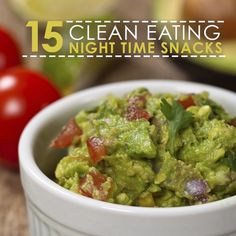 15 Clean-Eating Late Night Snacks #nighttimesnacks #snackideas #lowcalorie
