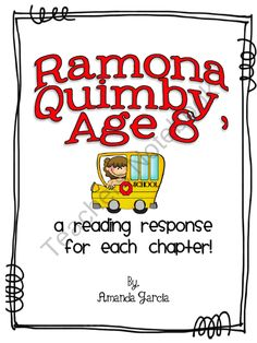 Ramona Quimby Age 8 by Beverly Cleary: Reading Responses product from Sweet-and-Neat-Printables on TeachersNotebook.com