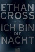 Ich bin die Nacht von Ethan Cross