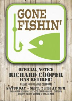 Gone fishin' #retirement_party invitations