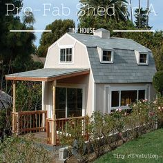 Can a pre-fab shed be turned into a tiny house?