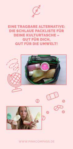 Eine tragbare Alternative: die schlaue Packliste für Deine Kulturtasche – gut für Dich, gut für die Umwelt!