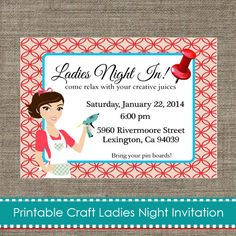 Great Invitation for Craft Night. https://www.etsy.com/listing/168941723/ladies-craft-night-invitation-diy?ref=shop_home_active