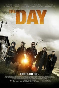 The Day - A pretty awesome, nitty-gritty post-apocalyptic film with a great cast. Dominic Monaghan! Shawn Ashmore! Shannyn Sossamon!