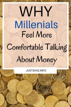 WHY MILLENIALS FEEL MORE COMFORTABLE TALKING ABOUT MONEY? - JustSave Taboo Topics, Money Matters, Everyone Knows, Conversation, Feelings, Food, Essen, Meals, Yemek