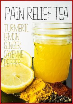 Love the Tea!! Herbal Pain Relief Tea to Knockout Aches and Inflammation