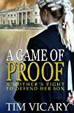 Free Kindle Book -   A Game of Proof: A Mother's Fight to Defend her Son (The Trials of Sarah Newby series Book 1) Check more at http://www.free-kindle-books-4u.com/mystery-thriller-suspensefree-a-game-of-proof-a-mothers-fight-to-defend-her-son-the-trials-of-sarah-newby-series-book-1/