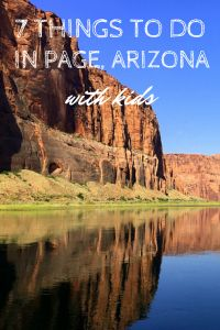 7 Things to do in Page Arizona (with kids). || We loved rafting on the Colorado River and the boat tour on Lake Powell when we took our road trip several years ago.