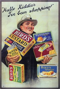 Vintage Advertising, Bird's Custard by John E. Mellor, 1920 - http://retrographik.com/vintage-advertising-birds-custard-by-john-e-mellor-1920/ - 1920, advertising, advertisment, bird's, custard, egg, food, jelly powder, pudding, spingie, vintage