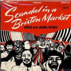 Girlie and Laurel Aitken, Scandal In A Brixton Market, 1969    ('Girlie' is Kendris Fagan)