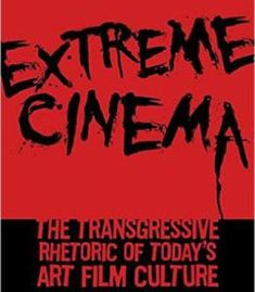 Down and dirty pictures miramax sundance and the rise of extreme cinema the transgressive rhetoric of todays art film culture pdf fandeluxe Choice Image
