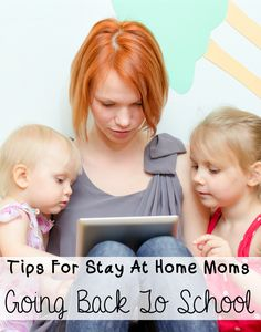 Make your higher education a priority with these Tips For Stay At Home Moms Going Back To School. You can be a mom and have a career!