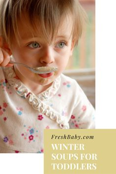A great introduction to soups for toddlers!
