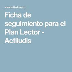 Ficha de seguimiento para el Plan Lector - Actiludis