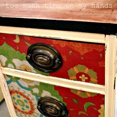 how do decoupage furniture w Fabric.... this is what I'm doing with your cabinet, @Melissa Curran!