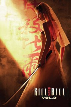Kill Bill Vol. 2 (2004) - The Bride continues her quest of vengeance against her former boss and lover Bill, the reclusive bouncer Budd and the treacherous, one-eyed Elle.