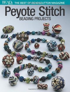 Best of Bead and Button: Peyote Stitch: Beading Projects von Editors Of Bead&button Magazine http://www.amazon.de/dp/0871162180/ref=cm_sw_r_pi_dp_td8Kub04A4Q2N