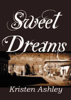 Sweet Dreams (Colorado Mountain Series Book 2) - Kindle edition by Kristen Ashley. Romance Kindle eBooks @ Amazon.com.
