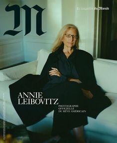 Annie Leibovitz by Stef Mitchell for M Le Monde 21 October 2017