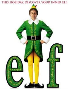 Elf.   Christmas Eve tradition at our house!   LOVE Buddy! :-)