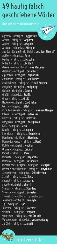 49 Frequently Misspelled Words - And How To Do It Right .- 49 häufig falsch geschriebene Wörter – Und wie du es richtig machst 49 Frequently Misspelled Words – And How To Do It Right - German Grammar, German Words, German Language Learning, Learn German, E-mail Marketing, School Hacks, Writing A Book, Better Life, Good To Know