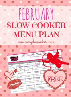 Lots of new recipes to try in this totally FREE Slow cooker menu plan for February!