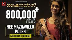 Song Name - Nee Mazhavillu Polen Music - Kailas Menon Lyrics - Sreerekha Bhaskaran Singers - Naresh Iyer, Priya Prakash Varrier Music composed, arranged & pr. Song Lyrics, Finals, Singer, Studio, Reading, Memes, Music, Youtube, Study