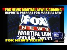 FOX NEWS CONFIRMS MARTIAL LAW - YouTube
