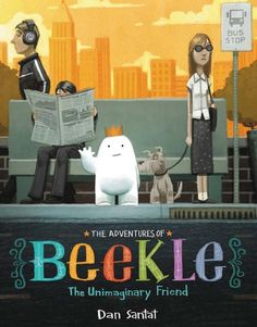 The Adventures of Beekle: The Unimaginary Friend by Dan Santat. An imaginary friend, Beekle, is born and then tires of waiting for a child to choose him. That's where the adventure begins in this 2015 Caldecott Award winning book. Dan Santat, Good Books, My Books, Award Winning Books, Award Winner, Children's Picture Books, 10 Picture, Children's Literature, Children's Book Illustration