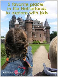The Netherlands with kids: these are our 5 favorite places to explore with your children. Let's go!