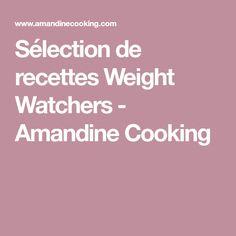 Sélection de recettes Weight Watchers - Amandine Cooking