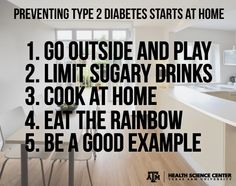 Preventing Type 2 #Diabetes: It starts at home! #TAMHSC #TransformingHealth