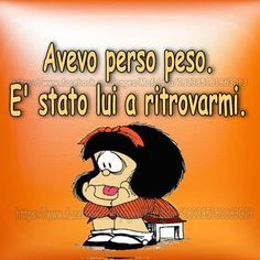 Vignetta avevo perso peso Cogito Ergo Sum, Famous Phrases, Italian Quotes, Lol, Motivational Quotes For Life, Girl Humor, Funny Images, Vignettes, Life Lessons