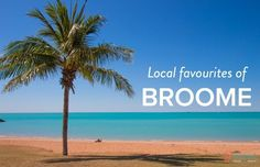 We love to get tips from the locals when we travel. Check out these 8 places in Broome we highly recommend you experience when you visit.
