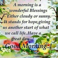 Photo Nice Good Morning Quotes, Morning Prayer Quotes, Good Morning Wednesday, Morning Qoutes, Good Morning Inspirational Quotes, Morning Greetings Quotes, Good Morning Good Night, Good Morning Wishes, Morning Blessings