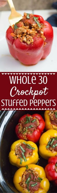 These Whole 30 Crockpot Stuffed Peppers couldn't be easier to make! Gluten free, grain free, dairy free + jam packed with flavor – they're going to be your new favorite easy weeknight dinner! #whole30   paleo   whole 30   low carb   gluten free   grain free   healthy dinner   crockpot   crockpot recipes   whole 30 dinner   low carb dinner  