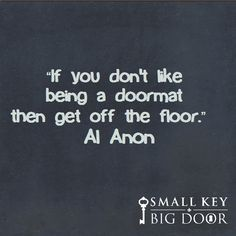 """Al Anon Quotes 