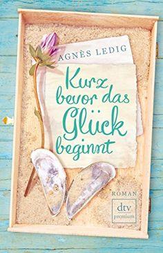 Kurz bevor das Glück beginnt: Roman (dtv premium) von Agnès Ledig http://www.amazon.de/dp/3423260580/ref=cm_sw_r_pi_dp_A8QNwb17P9H5A