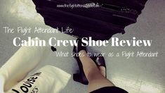 Crewiser.com: Cabin Crew Shoe Review Shoes For Flight Attendants