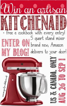 Win a 5 Quart Kitchenaid Artisan Stand Mixer Plus a Free E-Cookbook #giveaway - Bobbis Kozy Kitchen