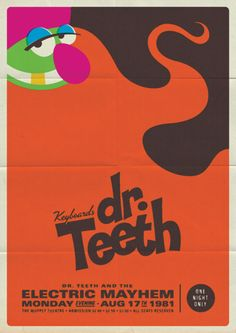 "Dr. Teeth & The Electric Mayhem ""vintage"" poster. Oh man, this would be up in my house so hard."