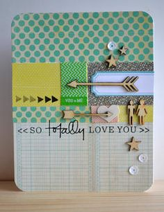So Totally Love You by teriishere at Studio Calico. Makes a great anniversary card.