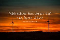 #278 The Quran 22:38 (Surah al-Haj) Lo! Allah defendeth those who are true. Lo! Allah loveth not each treacherous ingrate.