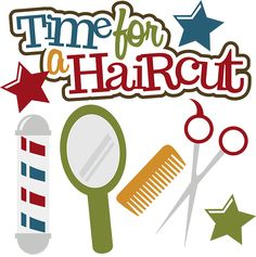 Time For A Haircut - SVG Scrapbooking File